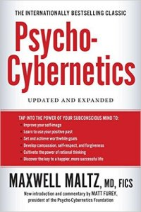 Psycho-Cybernetics Updated and Expanded